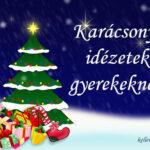 Karácsonyi idézetek gyerekeknek