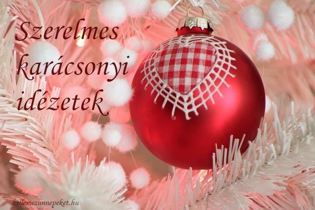 karácsony szeretet idézetek Szerelmes karácsonyi idézetek ⋆ KellemesÜnnepeket.hu