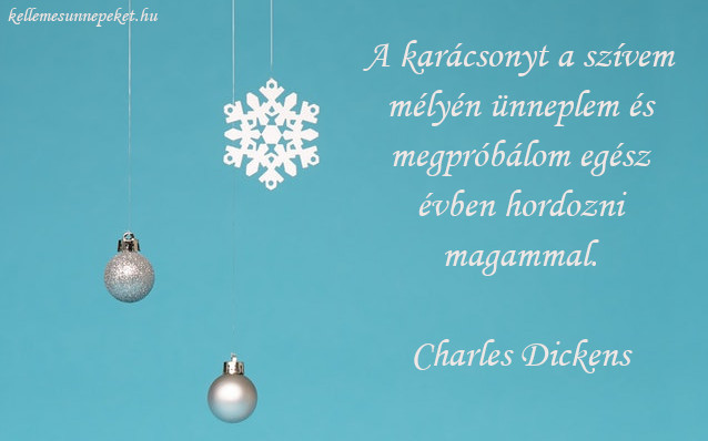 különleges karácsonyi idézet Dickens