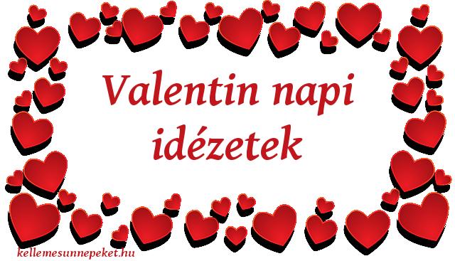 valentin napi versek idézetek Valentin napi idézetek ⋆ KellemesÜnnepeket.hu