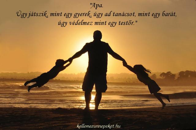 apák napi idézet, úgy játszik