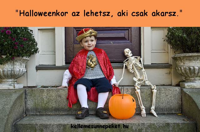halloween idézet az lehetsz