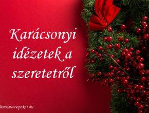 karácsonyi idézetek a szeretetről