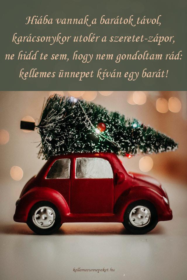 karácsonyi köszöntő barátoknak, szeretet zápor