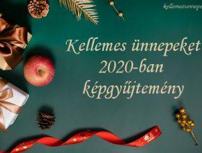 kellemes ünnepeket 2020-ban képek