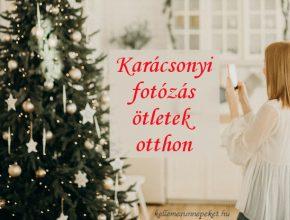 karácsonyi fotózás ötletek otthon