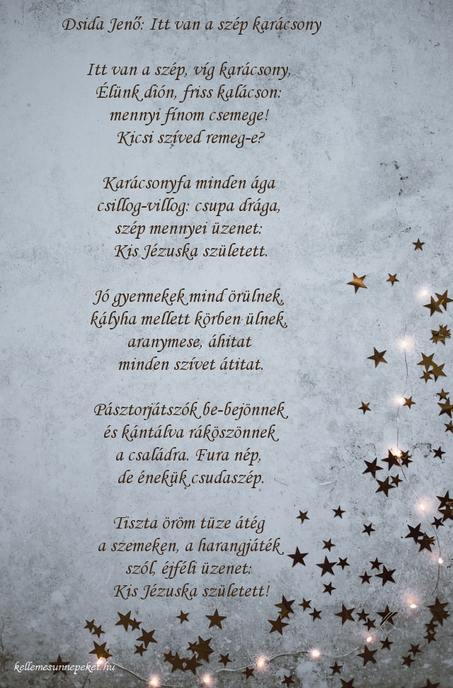 megható karácsonyi vers, Dsida Jenő: Itt van a szép karácsony