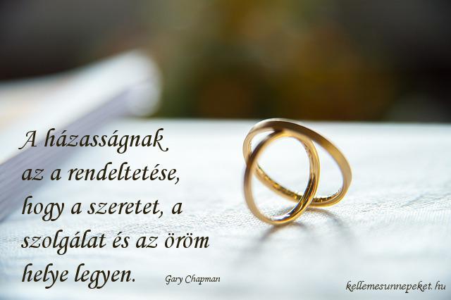 házassági évforduló idézet, Gary Chapman, házassági évforduló idézet, Gary Chapman
