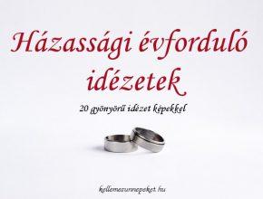 házassági évforduló idézetek képekkel, 20 gyönyörű idézet házassági évfordulóra