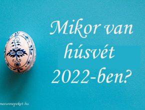 mikor van húsvét 2022-ben