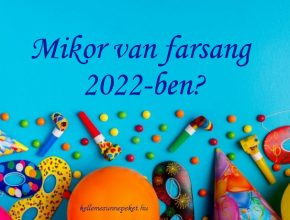 mikor van farsang 2022-ben