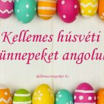 Kellemes húsvéti ünnepeket angolul