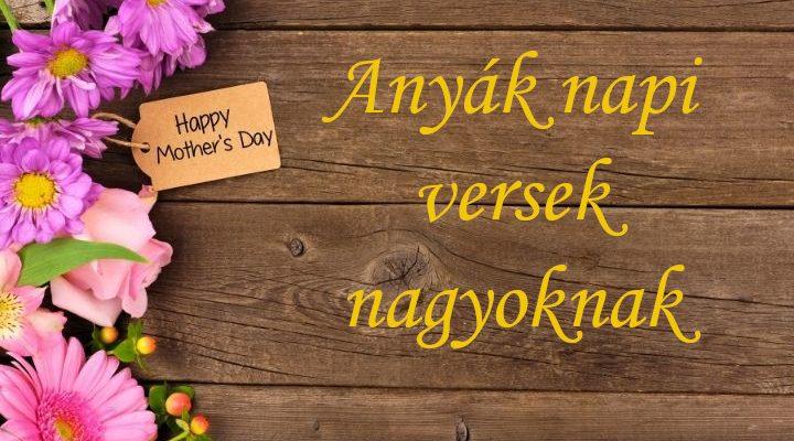 anyák napi versek nagyoknak