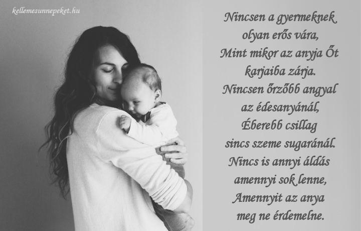 megható vers anyának, Nincsen a gyermeknek olyan erős vára,
