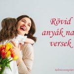 Rövid anyák napi versek