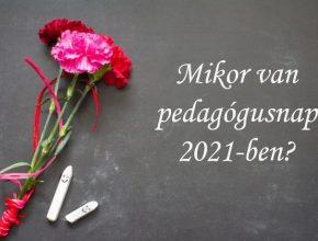 mikor van pedagógusnap 2021-ben